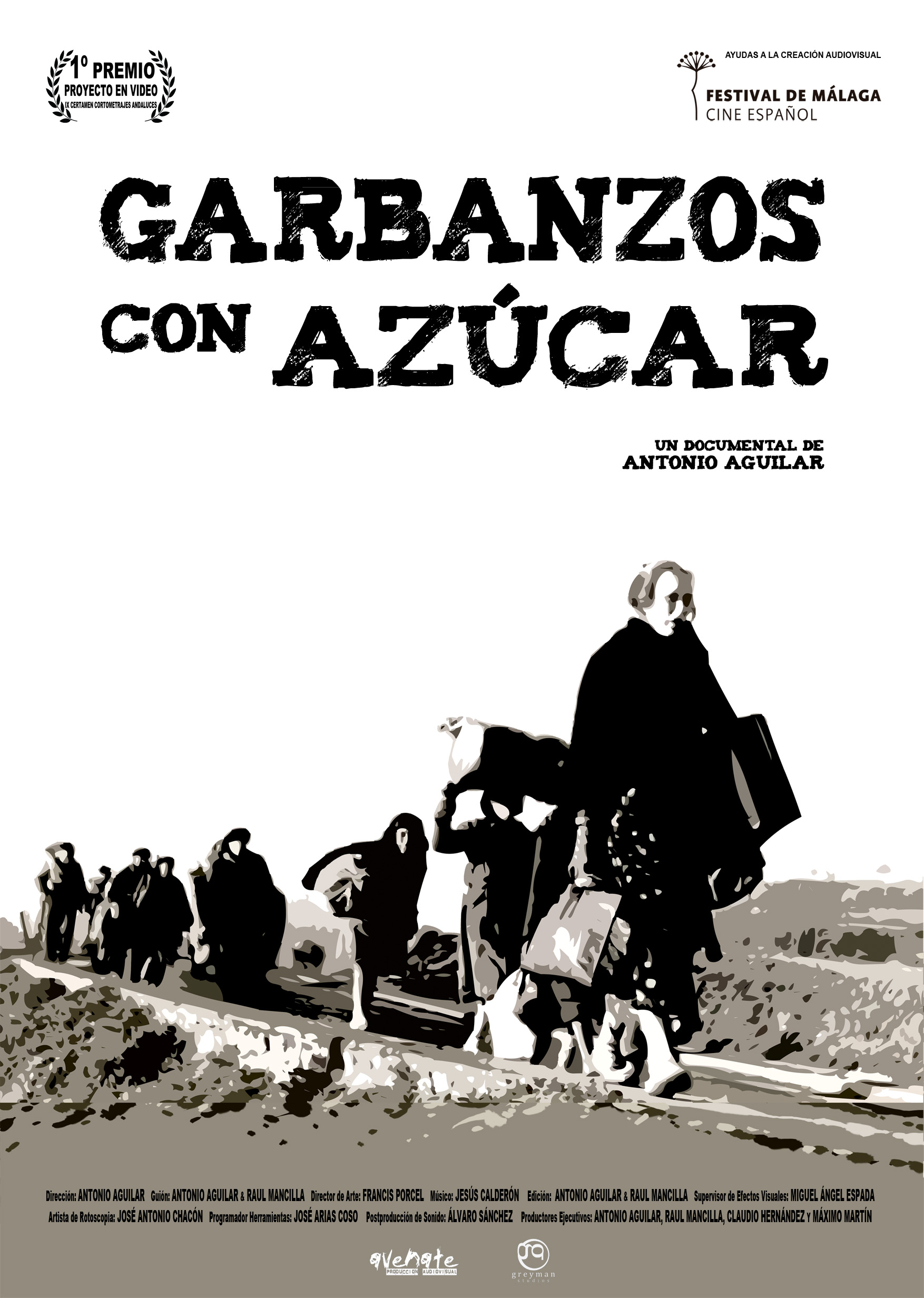 Garbanzos con azúcar. Un corto documental de Antonio Aguilar