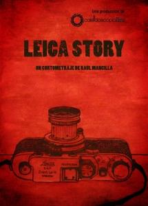 Leica story. Dirigido por Raúl Mancilla