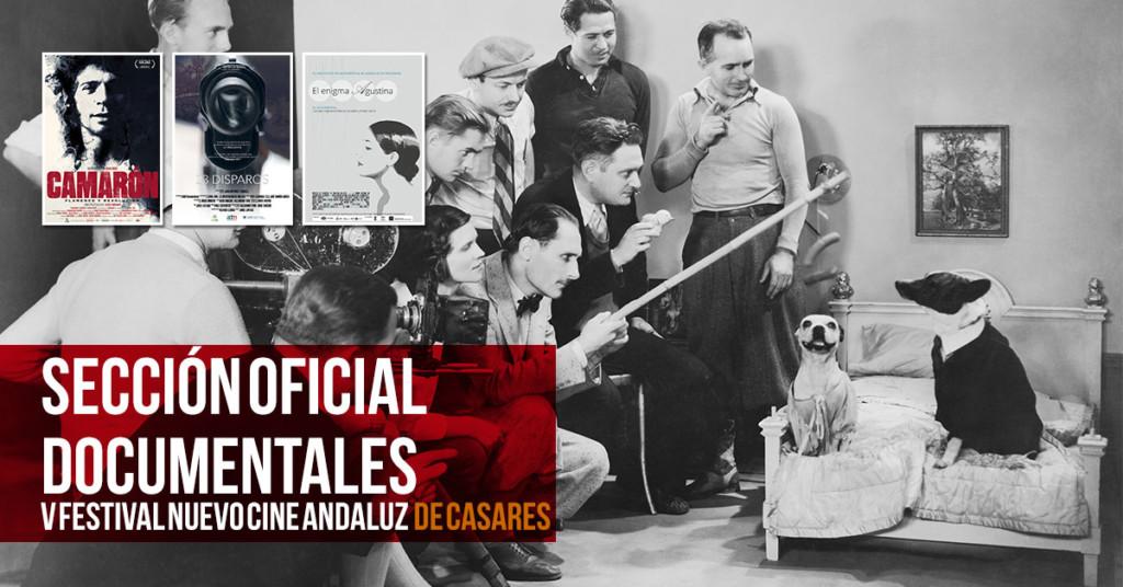 Sección Oficial Largometrajes Documentales Nuevo Cine Andaluz 2018