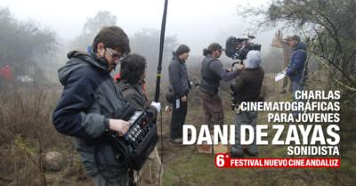 Charlas cinematográficas para jóvenes: Dani de Zayas