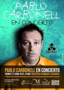 Pablo Carbonell, en concierto. Viernes 12/6, 23:30. Entrada gratuita