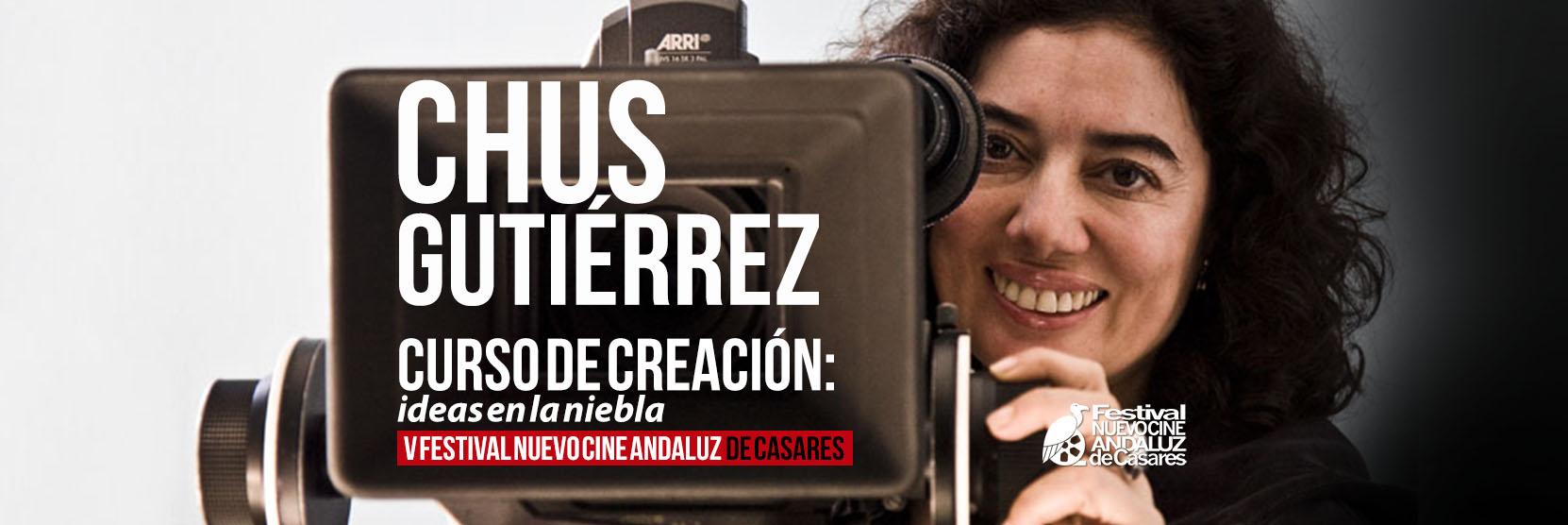 Curso de Creación cinematográfica, con Chus Gutiérrez