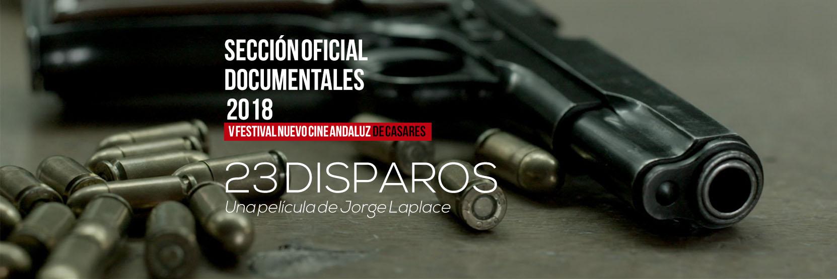 23 disparos, de Jorge Laplace