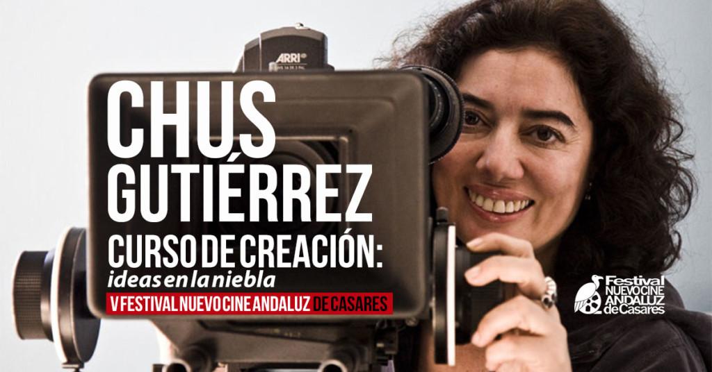 Curso de Creación Cinematográfica impartido por Chus Gutiérrez