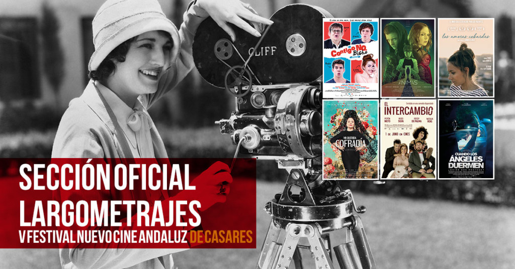 Sección Oficial Largometrajes de Ficción Nuevo Cine Andaluz 2018