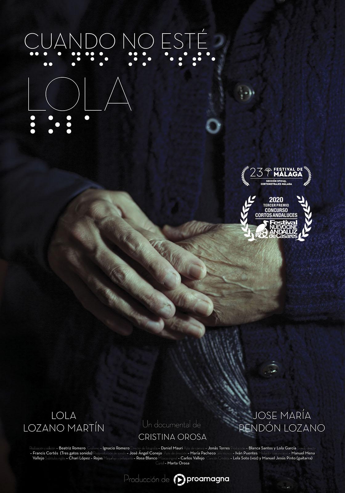 Cuando no esté Lola, de Cristina Ramírez Orosa y Beatriz Romero. Tercer premio Concurso Cortos Andaluces Nuevo Cine Andaluz 2020