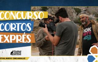 Concurso de Cortos Exprés. VIII Festival Nuevo Cine Andaluz (Casares, octubre de 2021)