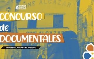 Concurso de Largometrajes documentales. VIII Festival Nuevo Cine Andaluz (Casares, octubre de 2021)