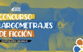 Concurso de Largometrajes de ficción. VIII Festival Nuevo Cine Andaluz (Casares, octubre de 2021)