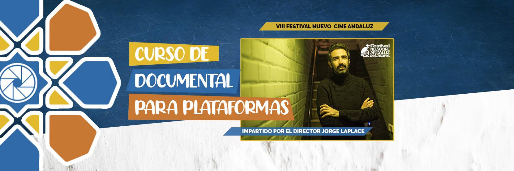 Taller de documental para plataformas con Jorge Laplace